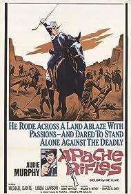 Apache Rifles (1965) Poster - Movie Forum, Cast, Reviews