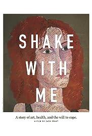 Shake With Me