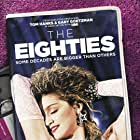 The Eighties (2016)