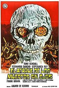 El ataque de los muertos sin ojos Poster - Movie Forum, Cast, Reviews
