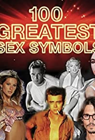 Primary photo for The 100 Greatest Sex Symbols
