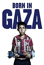 Born in Gaza Poster