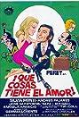 ¡Qué cosas tiene el amor! (1973) Poster