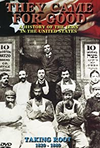 Primary photo for They Came for Good: A History of Jews in the USA