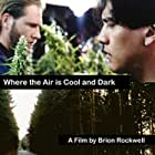 Where the Air Is Cool and Dark (1997)