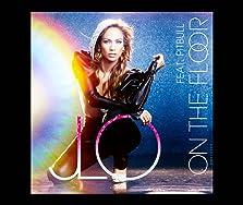 Jennifer Lopez Feat. Pitbull: On the Floor (Video 2011)