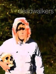 Neueste englischsprachige Filme zum direkten Download Deadwalkers [1280x960] [320x240] by Michael E. Cullen II