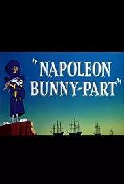 Napoleon Bunny-Part(1956) Poster - Movie Forum, Cast, Reviews