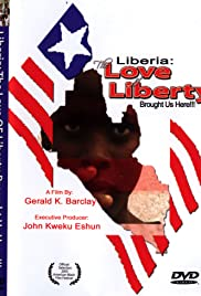 The Love of Liberty... A Liberian Civil War Documentary Poster