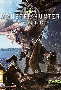 Primary photo for Monster Hunter: World