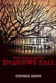 Shadows Fall (2016)