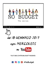 No Budget: The series