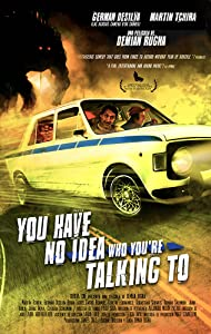 You Don't Know Who You're Talking To full movie hd download