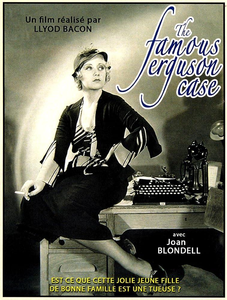 The Famous Ferguson Case (1932)