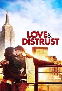 Primary photo for Love & Distrust