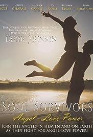 Soul Survivors: Angel-Love Power Poster