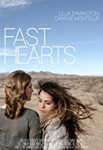 Fast Hearts