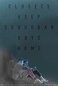 Primary photo for Closets Keep Suburban Boys Home