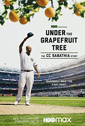 Where to stream Under the Grapefruit Tree: The CC Sabathia Story