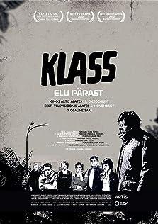 Klass - Elu pärast (2010– )