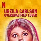 Urzila Carlson: Overqualified Loser (2020)