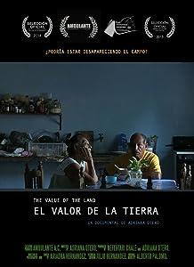 Films la montre El Valor de la Tierra by Adriana Otero Puerto (2014)  [360p] [Mpeg] [iPad]