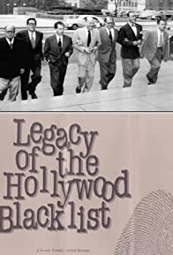 Primary photo for Legacy of the Hollywood Blacklist