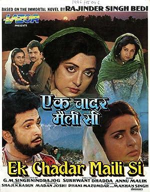 Ek Chadar Maili Si movie, song and  lyrics