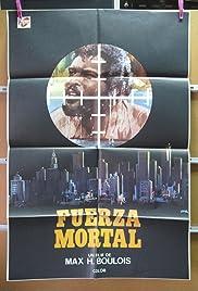 Fuerza mortal Poster