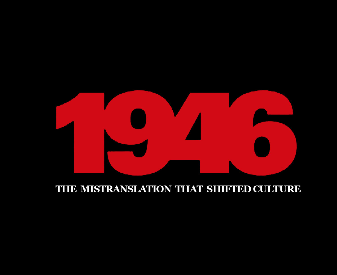 1946: The mistranslation that shifted culture - IMDb