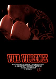 Best site to watch english online movies Viva Violence [UltraHD]