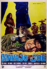 Navajo Joe (1966) Poster - Movie Forum, Cast, Reviews