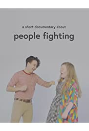 A Short Documentary About People Fighting