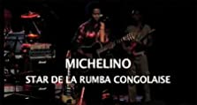 Michelino, star de la rumba congolaise (2006 TV Movie)