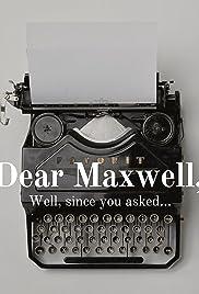 Dear Maxwell Poster