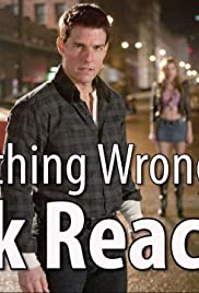 Everything Wrong with Jack Reacher in 13 Minutes or Less Poster