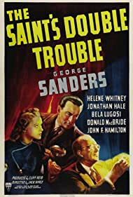 George Sanders, Byron Foulger, and Helene Reynolds in The Saint's Double Trouble (1940)