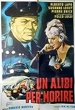 Un alibi per morire
