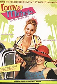 Primary photo for Romy and Michele: In the Beginning