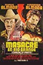 Masacre en Río Grande (1988) Poster