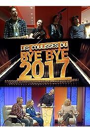 Les Coulisses du Bye Bye 2017