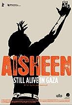 Aisheen (Still Alive in Gaza)