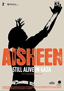 Full movie 1080p download Aisheen (Still Alive in Gaza) Qatar [Full]