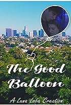 The Good Balloon