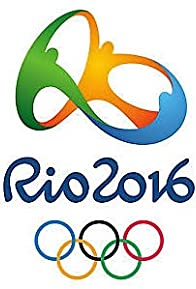 Primary photo for Rio 2016: Games of the XXXI Olympiad