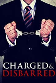 Charged and Disbarred Poster