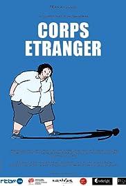 Corps étranger Poster
