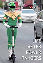 Life After Power Rangers