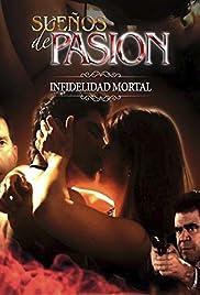 Sueños de Pasion Infidelidad Mortal Poster
