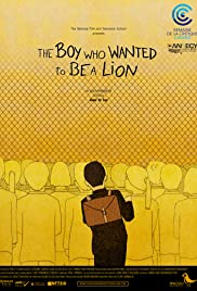 The Boy Who Wanted to Be a Lion Poster